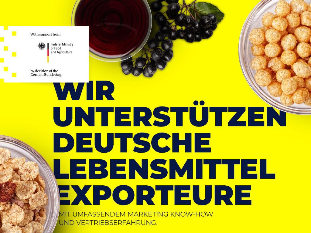 Wir unterstützen deutsche Lebensmittel-Exporteure