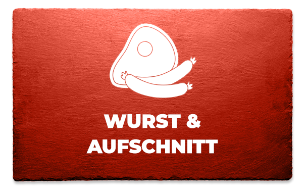 Wurst & Aufschnitt